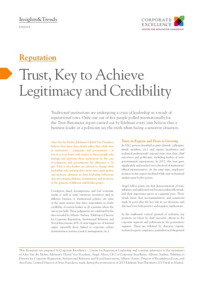 Insights&Trends I38/2014  Reputation  Trust, Key to Achieve Legitimacy and Credibility Traditional institutions are underg...