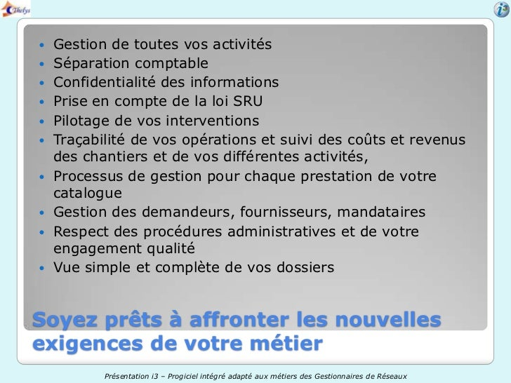    Gestion de toutes vos activités   Séparation comptable   Confidentialité des informations   Prise en compte de la l...
