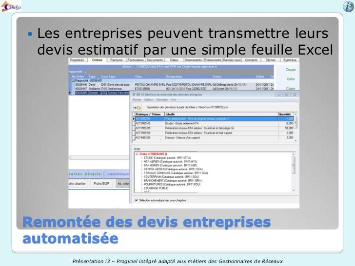    Les entreprises peuvent transmettre leurs    devis estimatif par une simple feuille ExcelRemontée des devis entreprise...