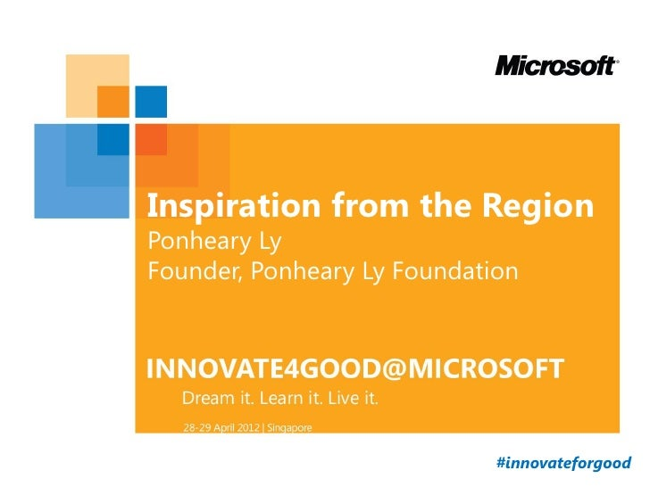 Inspiration from the RegionPonheary LyFounder, Ponheary Ly Foundation                             #innovateforgood
