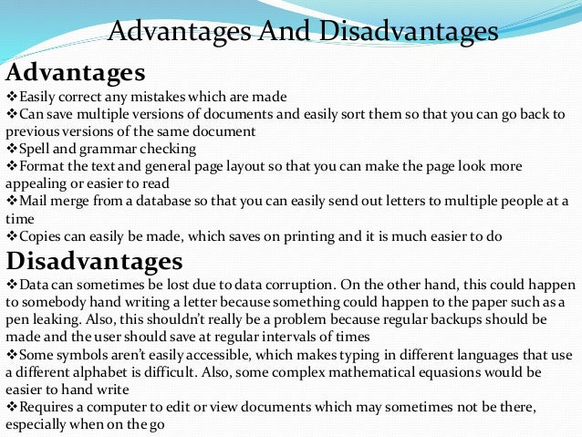 advantages and disadvantages of computer Provided to college students by computers can present challenges and  disadvantages  adult learners benefit from increased brain activity when writing  new.