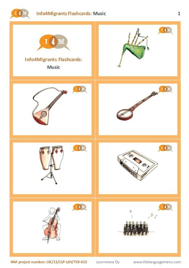 Info4Migrants Flashcards: Music I4M project number: UK/13/LLP-LdV/TOI-615 Learnmera Oy www.thelanguagemenu.com 1 Info4Migr...