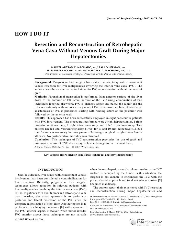 Journal of Surgical Oncology 2007;96:73–76     HOW I DO IT               Resection and Reconstruction of Retrohepatic     ...