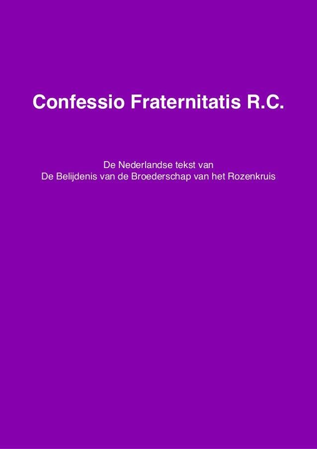 """Confessio Fraternitatis R.C., de Nederlandse tekst van """"De Roep van de Broederschap van het Rozenkruis"""", www.spiritueletek..."""
