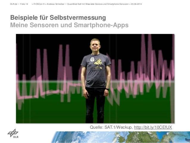 Beispiele für Selbstvermessung Meine Sensoren und Smartphone-Apps  DLR.de • Folie 14 > FrOSCon 9 > Andreas Schreiber • Qua...