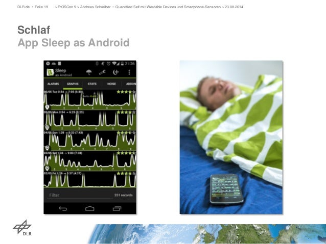 Schlaf App Sleep as Android  DLR.de • Folie 19 > FrOSCon 9 > Andreas Schreiber • Quantified Self mit Wearable Devices und ...
