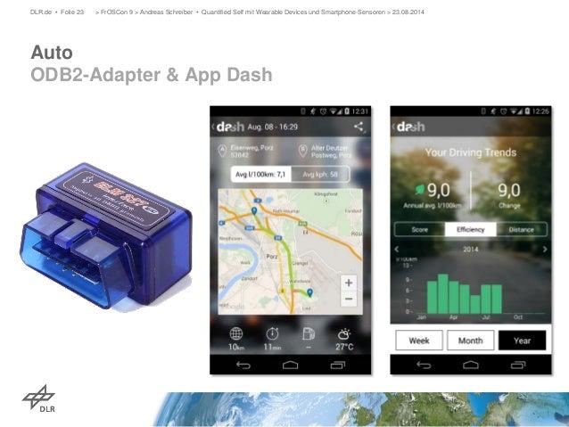 Auto ODB2-Adapter & App Dash  DLR.de • Folie 23 > FrOSCon 9 > Andreas Schreiber • Quantified Self mit Wearable Devices und...