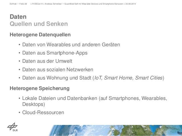 Heterogene Datenquellen  •  Daten von Wearables und anderen Geräten  •  Daten aus Smartphone-Apps  •  Daten aus der Umwelt...