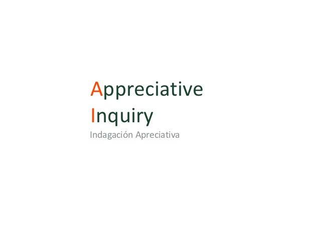 AppreciativeInquiryIndagación Apreciativa
