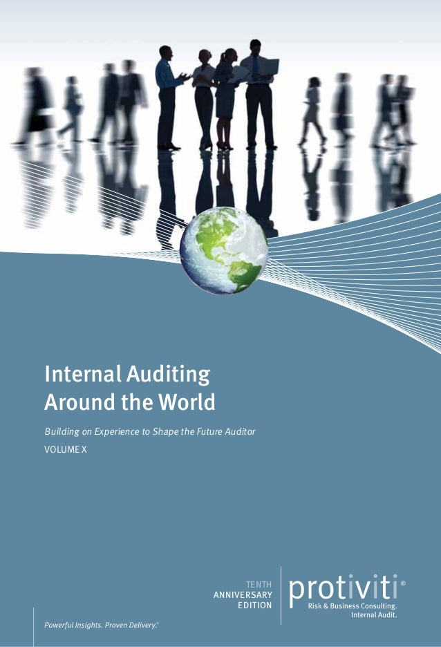 Internal Auditing Around the World Building on Experience to Shape the Future Auditor VOLUME X TENTH ANNIVERSARY EDITION