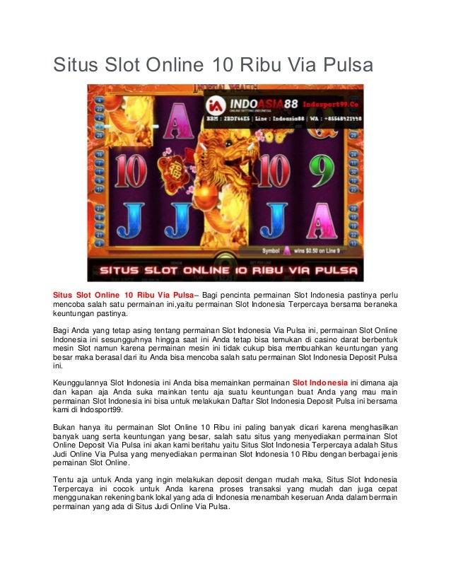 Situs Slot Online 10 Ribu Via Pulsa