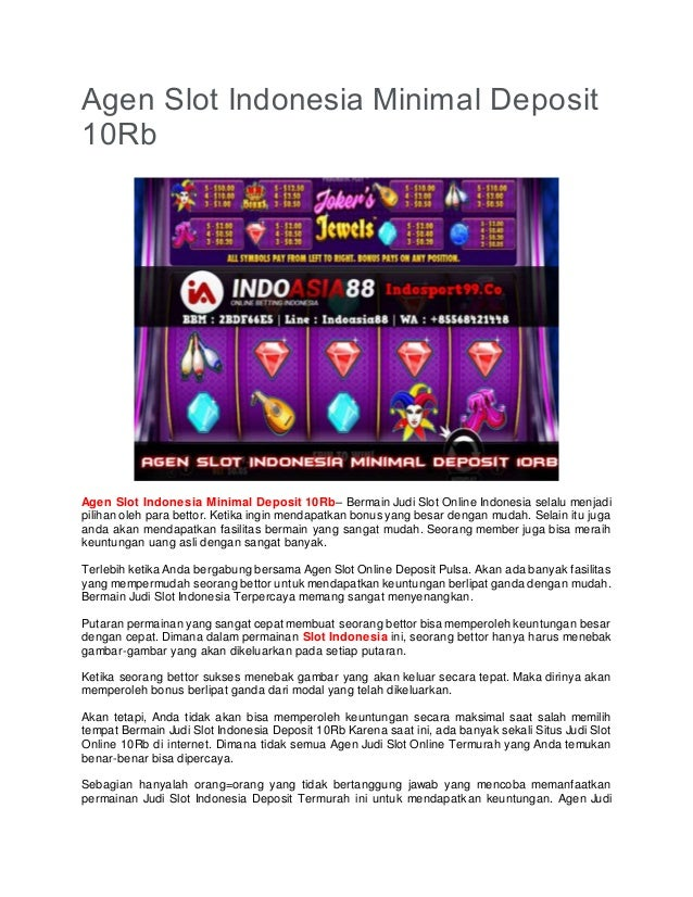 Agen Slot Indonesia Minimal Deposit 10rb