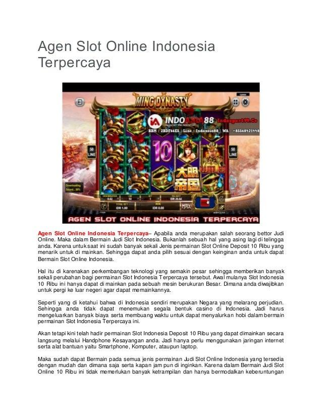 Agen Slot Online Indonesia Terpercaya Agen Slot Online Indonesia Terpercaya– Apabila anda merupakan salah seorang bettor J...