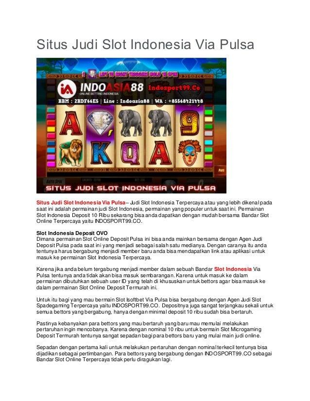 Situs Judi Slot Indonesia Via Pulsa Indosport99 Co
