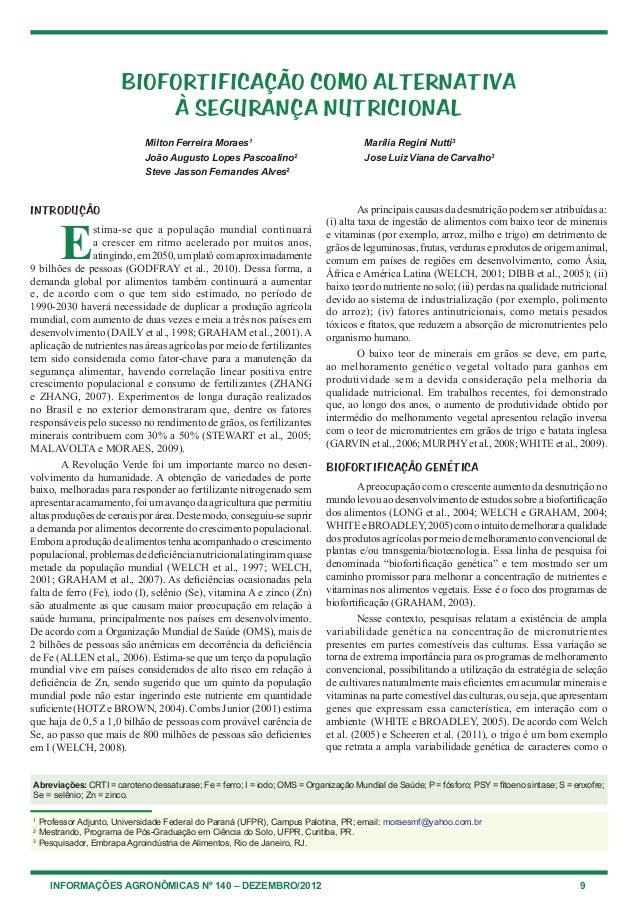 BIOFORTIFICAÇÃO COMO ALTERNATIVA                          À SEGURANÇA NUTRICIONAL                            Milton Ferrei...