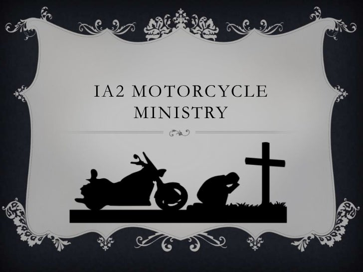 IA2 Motorcycle Ministry<br />