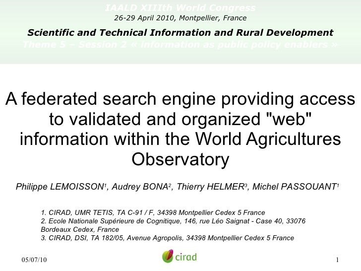 IAALD XIIIth World Congress 26-29 April 2010, Montpellier, France Scientific and Technical Information and Rural Developme...