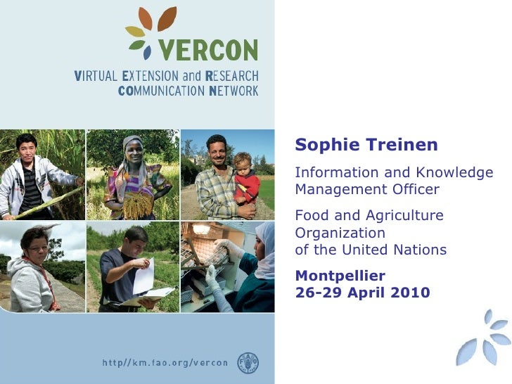 Sophie Treinen Information and Knowledge Management Officer Food and Agriculture Organization  of the United Nations Montp...