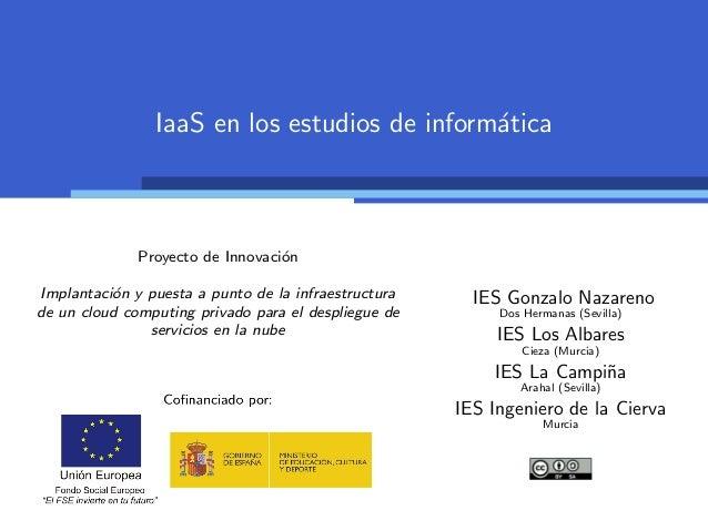 IaaS en los estudios de inform´tica                                              a              Proyecto de Innovaci´n    ...