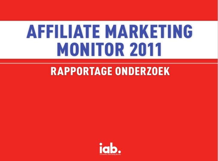AffiliAte MArketing   Monitor 2011  rApportAge onderzoek
