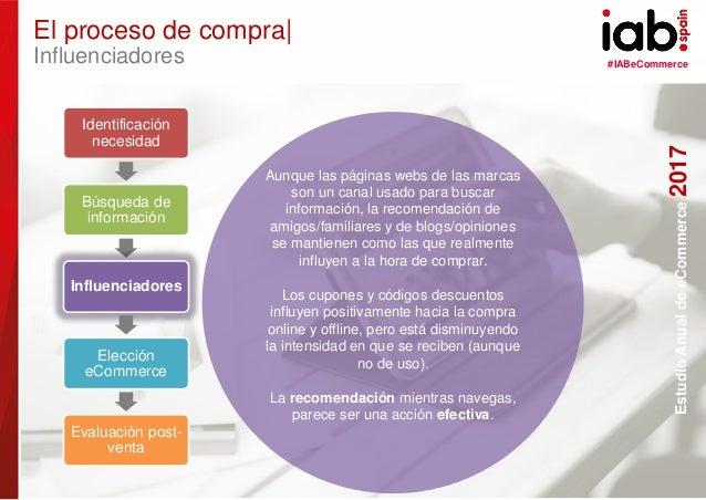 #IABeCommerce ELABORADO POR: PATROCINADO POR: EstudioAnualdeeCommerce2017 28 Aunque las páginas webs de las marcas son un ...