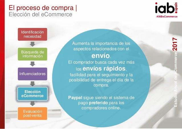 #IABeCommerce ELABORADO POR: PATROCINADO POR: EstudioAnualdeeCommerce2017 30 Aumenta la importancia de los aspectos relaci...