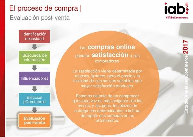 #IABeCommerce ELABORADO POR: PATROCINADO POR: EstudioAnualdeeCommerce2017 32 Las compras online generan satisfacción a sus...