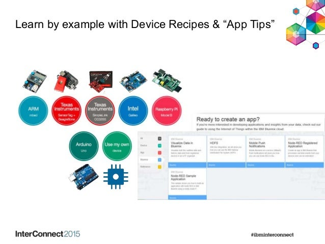 """Learn by example with Device Recipes & """"App Tips"""""""