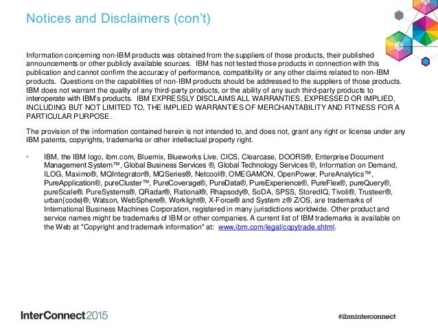Notices and Disclaimers (con't) Information concerning non-IBM products was obtained from the suppliers of those products,...