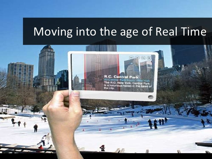 Moving into the age of Real Time