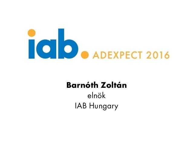Barnóth Zoltán elnök IAB Hungary