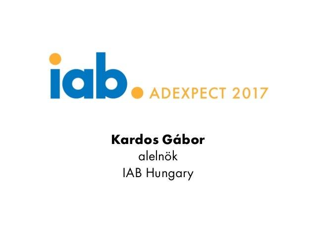 Kardos Gábor alelnök IAB Hungary