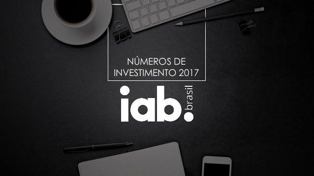 NÚMEROS DE INVESTIMENTO 2017