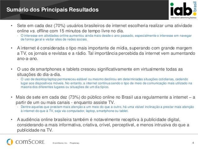 © comScore, Inc. Proprietary. 4Sumário dos Principais Resultados• Sete em cada dez (70%) usuários brasileiros de internet ...