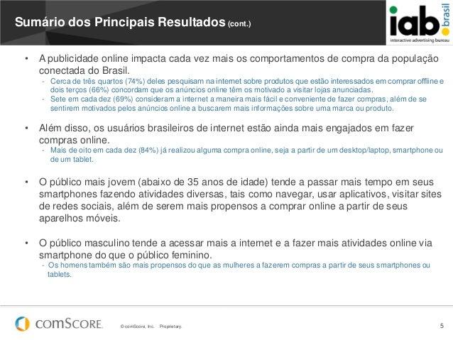 © comScore, Inc. Proprietary. 5Sumário dos Principais Resultados (cont.)• A publicidade online impacta cada vez mais os co...
