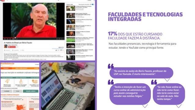 Nas faculdades presenciais, tecnologia é ferramenta para estudar, tendo o YouTube como principal fonte. FACULDADES ETECNOL...