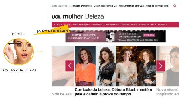programática LOUCAS POR BELEZA PERFIL: premium
