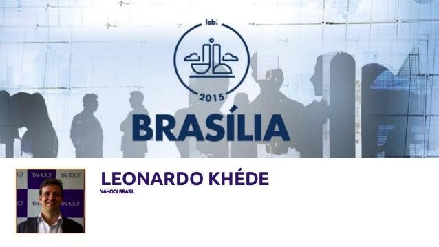 LEONARDO KHÉDEYAHOO! BRASIL