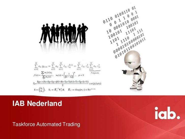 IAB NederlandTaskforce Automated Trading