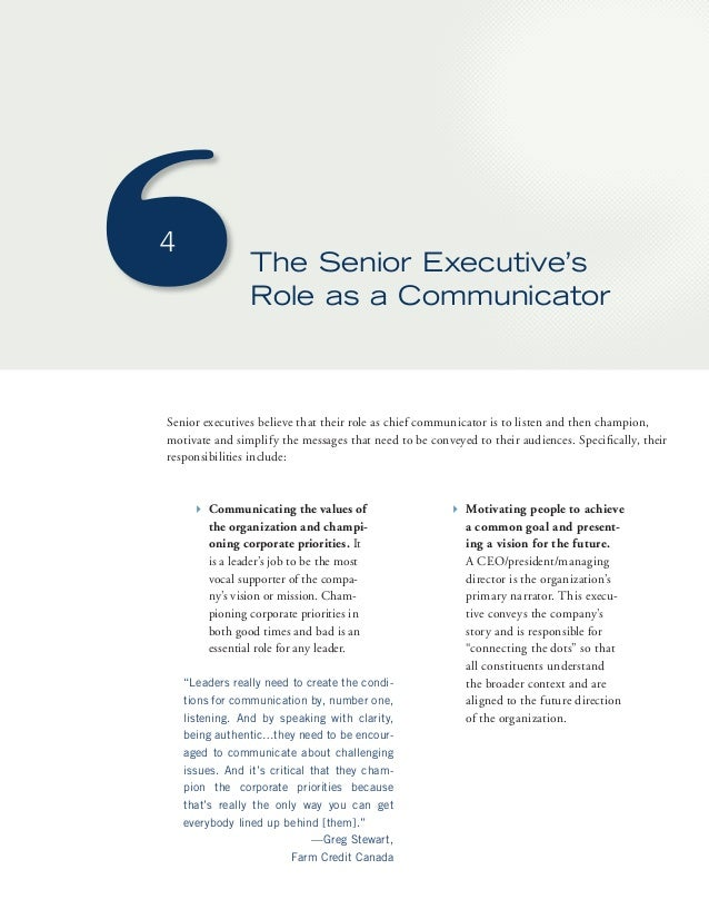The Senior Executive's  Role as a Communicator  4  Senior executives believe that their role as chief communicator is to l...