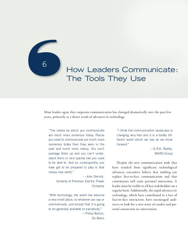 6  How Leaders Communicate:  The Tools They Use  Most leaders agree that corporate communication has changed dramatically ...