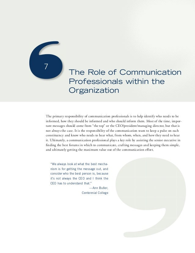 7  The Role of Communication  Professionals within the  Organization  The primary responsibility of communication professi...