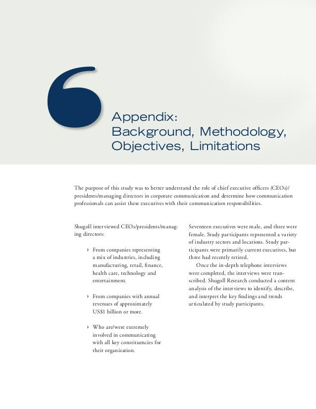 Appendix:  background, Methodology,  Objectives, Limitations  The purpose of this study was to better understand the role ...