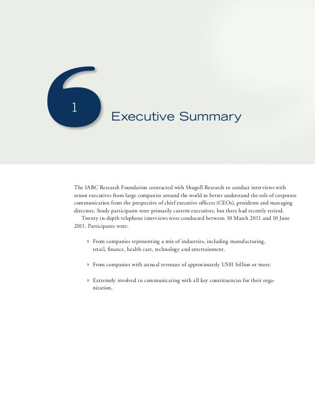 1  Executive Summary  The IABC Research Foundation contracted with Shugoll Research to conduct interviews with  senior exe...