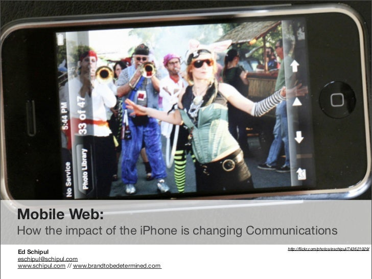 Mobile Web:  How the impact of the iPhone will change Communications