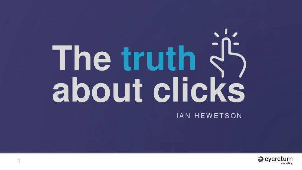 IAB Canada Metrics 2015 - Eyereturn - The Truth About Clicks - Ian Hewetson