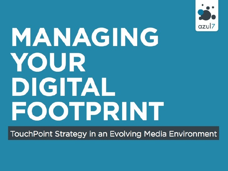 Managing your Digital Footprint<br />Content Distribution in the New Media Environment<br />