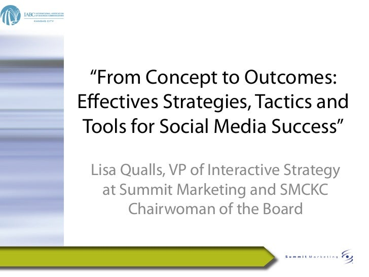 """""""From Concept to Outcomes:Effectives Strategies, Tactics and Tools for Social Media Success"""" Lisa Qualls, VP of Interactive..."""