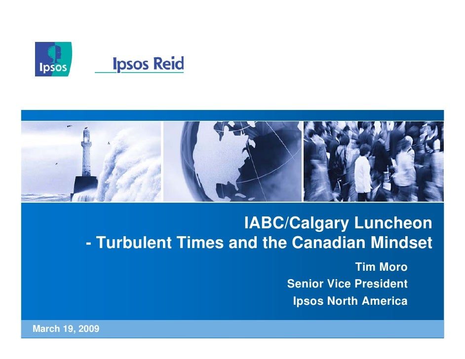 IABC/Calgary Luncheon            - Turbulent Times and the Canadian Mindset                                               ...