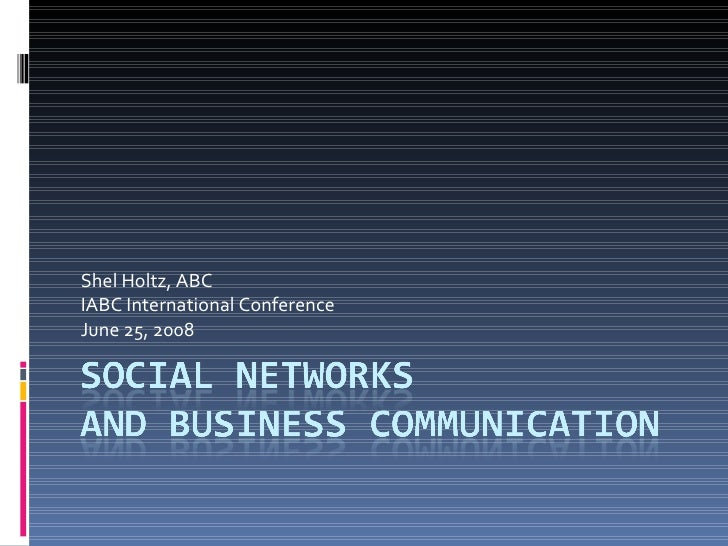 Shel Holtz, ABC IABC International Conference June 25, 2008